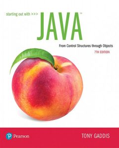 Starting Out With Java - From Control Structures through Objects 7th Edition